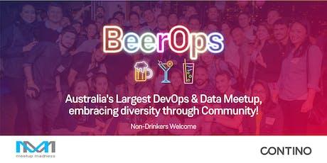 #BeerOps - Australia's Largest DevOps & Data Meetup (MELB)! tickets