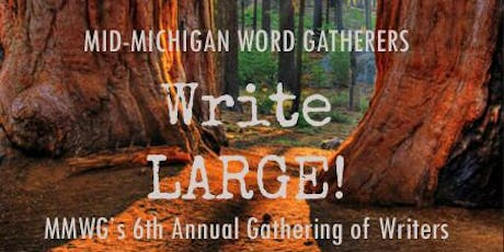 Write LARGE: MMWG's 6th Annual Gathering of Writers tickets