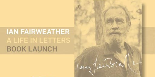 Ian Fairweather: A Life in Letters Book Launch