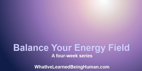 Balance Your Energy Field tickets