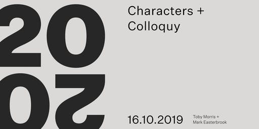 WM20/20: Characters + Colloquy