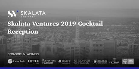 Skalata Ventures 2019 Cocktail Reception tickets