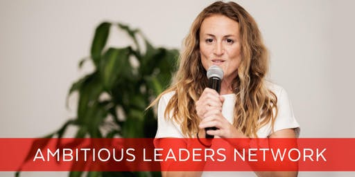 Ambitious Leaders Network Perth – 23 October 2019 Holly Bridgwater