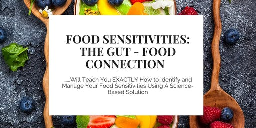 Food Sensitivities: The Gut - Food Connection (Brighton)