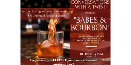 """Conversations With a Twist Presents """"Babes and Bourbon"""" tickets"""