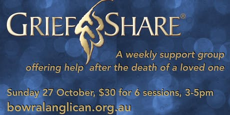 GriefShare-A weekly support group offering help after the death of a loved one. tickets