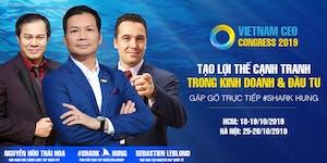 VIETNAM CEO CONGRESS 2019 | TẠO LỢI THẾ CẠNH TRANH...