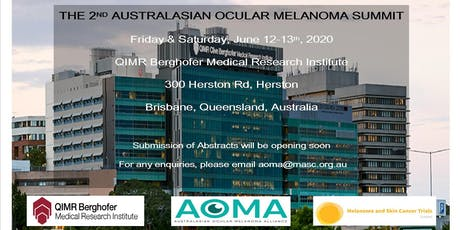 The 2nd Australasian Ocular Melanoma Summit 2020 tickets