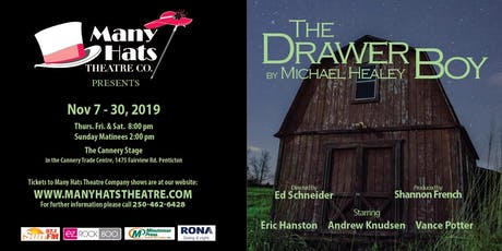 The Drawer Boy by Michael Healey a Many Hats Theatre Production tickets