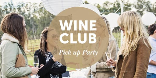 Summer 2019 Wine Club 'Pick up Party'