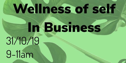 Wellness Of Self In Business