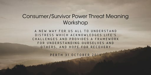 Consumer/Survivor Power Threat Meaning Workshop (Perth)