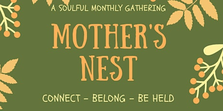 Mother's Nest tickets