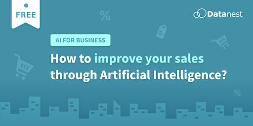 How To Improve Your Sales Through Artificial Intelligence?