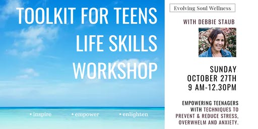 TOOLKIT FOR TEENS LIFE SKILLS WORKSHOP