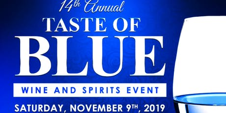 Taste of Blue Wine & Spirit Tasting and Silent Auction tickets