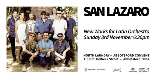 San Lazaro - New Works for Latin Orchestra 2019