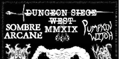 Dungeon Seige West MMXIX