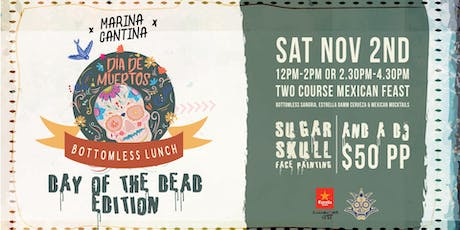 Marina Cantina bottomless lunch :: Day of the dead edition tickets