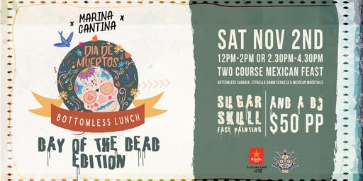 Marina Cantina bottomless lunch :: Day of the dead edition