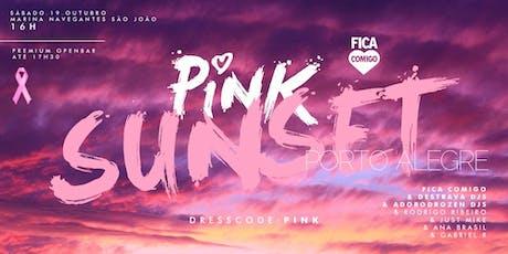 Pink Sunset 2019 : Porto Alegre : Fica Comigo ingressos