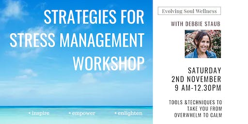 Strategies For Stress Management Workshop
