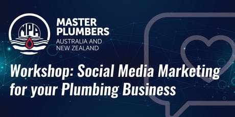 MPANZ Workshop: Social Media for your Plumbing Business tickets