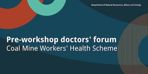 Pre-workshop doctors' forum