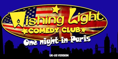 Wishing Light Comedy Club - One Night In Paris billets