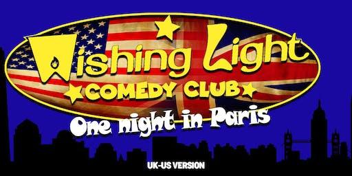 Wishing Light Comedy Club - One Night In Paris