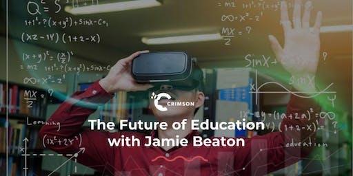 Capital Club Talk: The Future of Education with Crimson CEO, Jamie Beaton