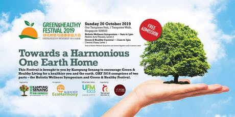 Green & Healthy Festival 2019 | Towards a Harmonious One Earth Home tickets