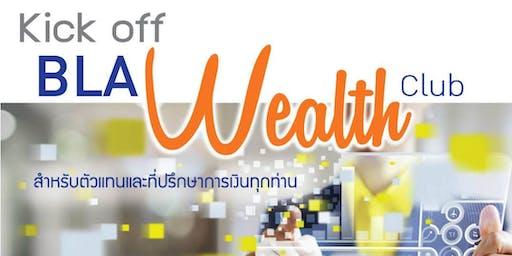 """BLA Wealth Club ประจำเดือนตุลาคม 2562 """" ตลาดหุ้นไทยระยะยาว, บริหารเงินเกษียณอย่างไร ไม่ให้ผิดพลาด """""""