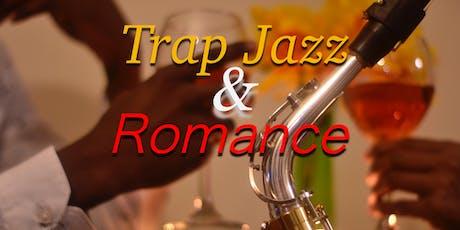 Trap Jazz & Romance tickets