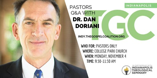 Pastors-Only Q&A with Dr. Dan Doriani