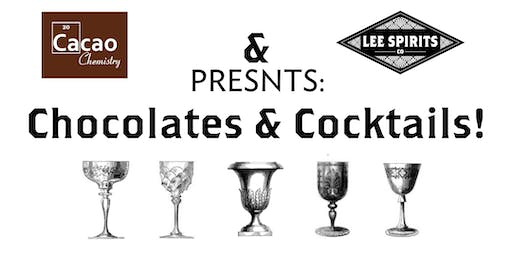 Lee Spirits & Cacao Chemistry Presents- Chocolates & Cocktails