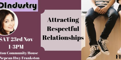 Attracting Respectful Relationships
