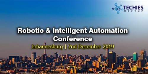 Robotic & Intelligent Automation Conference - Johannesburg