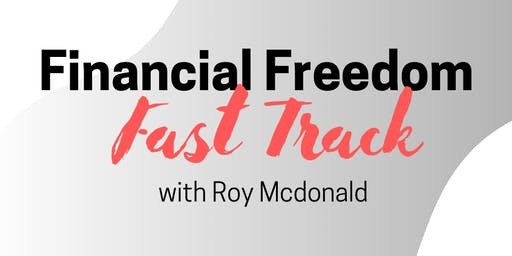 FINANCIAL FREEDOM FAST TRACK - AUCKLAND