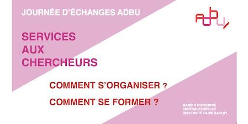JE ADBU -  Services à la recherche : comment s'organiser et se former ?
