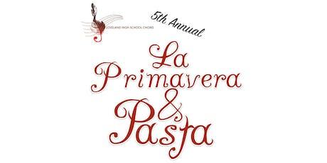 La Primavera & Pasta tickets