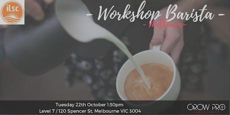 MELBOURNE   Workshop Barista tickets
