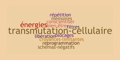 Evoluez avec la transmutation cellulaire billets