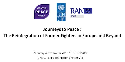Journeys to Peace The Reintegration of Former Fighters in Europe and Beyond