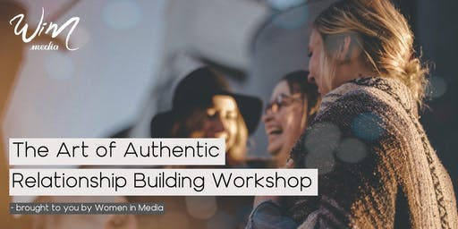 The Art of Authentic Relationship Building Workshop