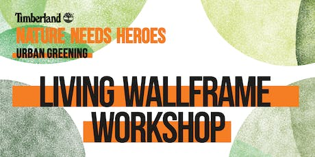 WORKSHOP LIVING WALLFRAME Tickets
