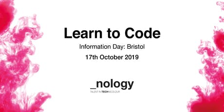 Learn to Code: Information Day - Bristol 17/10/19 tickets
