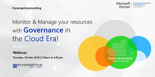 Monitor & Manage your resources with Governance in the Cloud Era!
