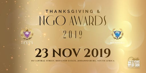 GBR & GFFJ THANKSGIVING & NGO AWARDS 2019