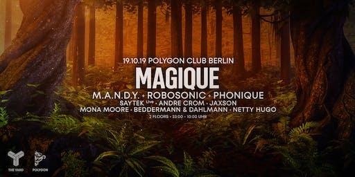 Magique w/ MANDY, Robosonic, Phonique, Saytek uvm.